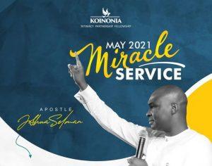 Koinonia Miracle Service – Zaria & Abuja With Apostle Joshua Selman